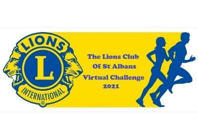 The Lions Club of St Albans Virtual Challenge 2021 – 9 January – 15 May 2021